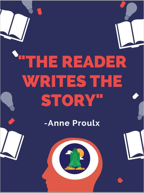 """The Reader Writes the Story"""