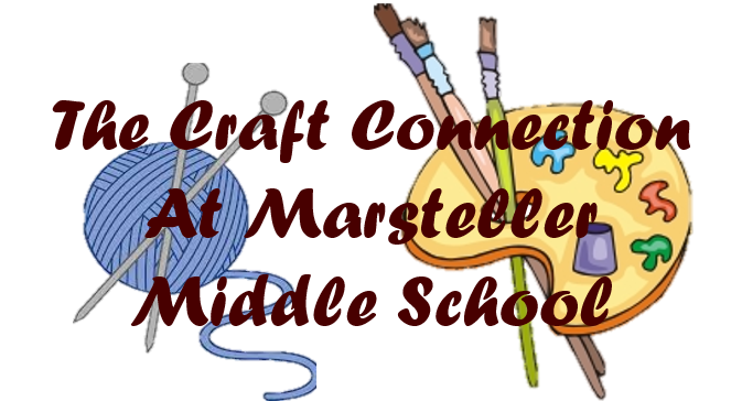 Craft Connection Club - Marsteller Middle School
