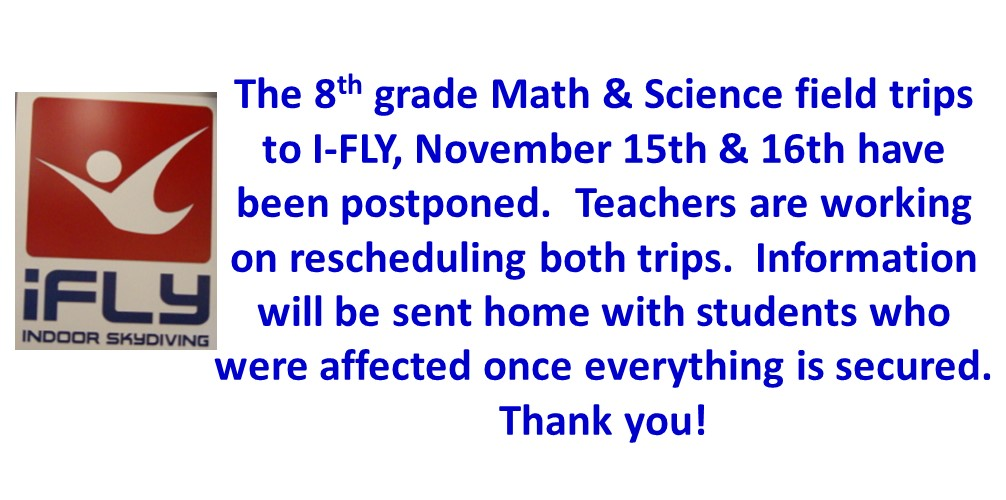 MMS IFLY Field Trip Postponed